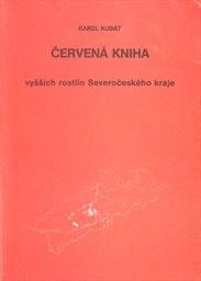 Červená kniha vyšších rostlin Severočeského kraje