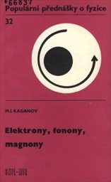 Elektrony, fonony, magnony