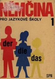 Němčina pro jazykové školy                         ([Díl] 1)