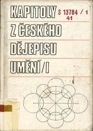 Kapitoly z českého dějepisu umění 1