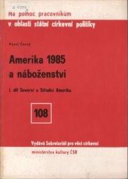 Amerika 1985 a náboženství                         (Díl 1,)