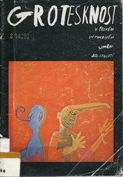 Grotesknost v českém výtvarném umění 20.