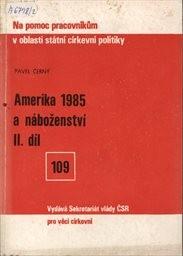 Amerika 1985 a náboženství                         (Díl 2)
