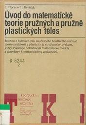 Úvod do matematické teorie pružných a pružně plast
