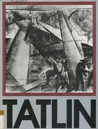Tatlin.