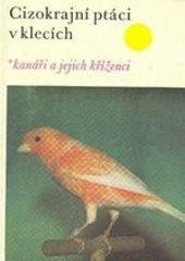 Cizokrajní ptáci v klecích