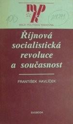 Říjnová socialistická revoluce a současnost