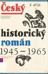 Český historický román 1945-1965