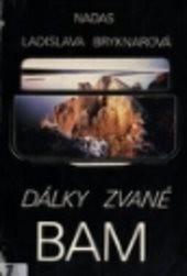 Dálky zvané Bam