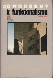 Od moderny k funkcionalismu