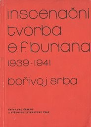 Inscenační tvorba E. F. Buriana 1939-1941