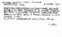 Anglicko-česko-německo-francouzský slovník pojmů v oblasti filmové a televizní techniky                         (Část 3,)