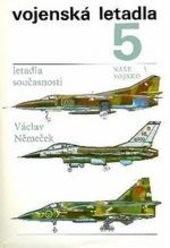 Vojenská letadla                         (5)