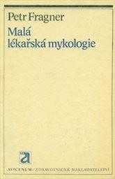 Mala lekarska mykologie