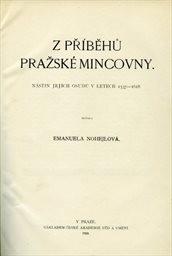 Z příběhů pražské mincovny
