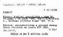 Filmovy festival pracujicich - zima '85