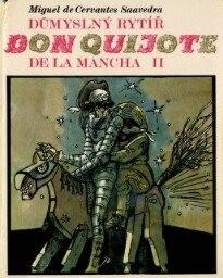 Důmyslný rytíř Don Quijote de la Mancha                         (Díl 2)