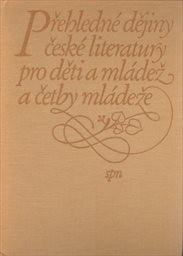 Přehledné dějiny české literatury pro děti a mládež a četby mládeže