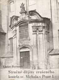 Stručné dějiny kostela sv. Michala na Starém městě pražském