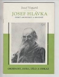 Český architekt a mecenáš Josef Hlávka