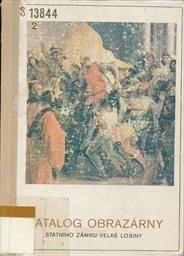 Katalog obrazarny statniho zamku velke l