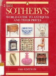 Sotheby's world guide to antiques and th