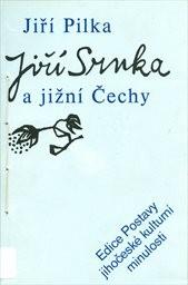 Jiří Srnka a Jižní Čechy