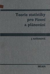 Teorie statistiky pro řízení a plánování