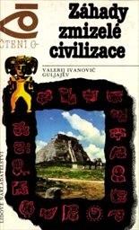Záhady zmizelé civilizace