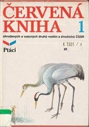 Červená kniha ohrožených a vzácných druhů rostlin a živočichů ČSSR                         (D. 1)
