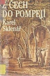 Z Čech do Pompejí