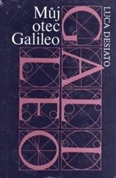 Můj otec Galileo