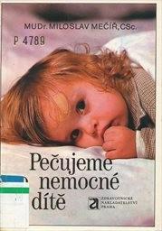 Pečujeme o nemocné dítě