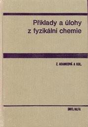 Příklady a úlohy z fyzikální chemie