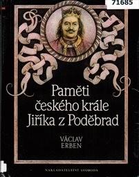 Paměti českého krále Jiříka z Poděbrad