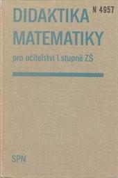 Didaktika matematiky pro učitelství 1. stupně ZŠ