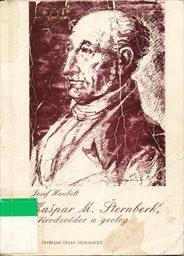 Kašpar M. Šternberk, přírodovědec a geol