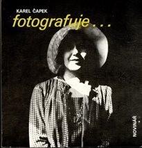 Karel Čapek fotografuje...