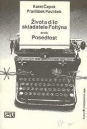 Život a dílo skladatele Foltýna aneb Posedlost