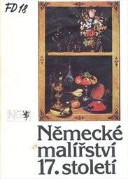 Německé malířství 17. století z československých sbírek