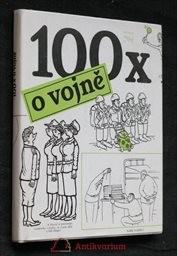 100 x o vojně