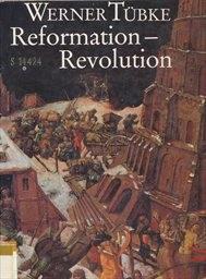 Reformation - Revolution.