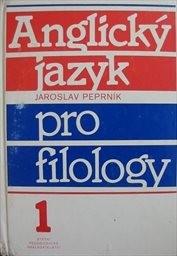 Anglický jazyk pro filology 1.