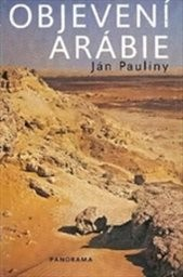 Objevení Arábie a první kroky do východní Afriky