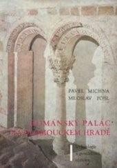 Románský palác na Olomouckém hradě