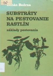 Substráty na pestovanie rastlín
