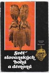 Svět slovanských bohů a démonů.