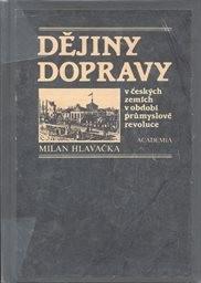 Dějiny dopravy v českých zemích v období průmyslové revoluce