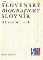 Slovenský biografický slovník                         (Zv. 3,)
