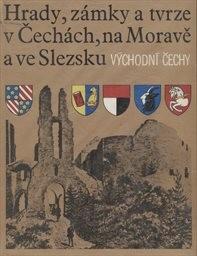 Hrady, zámky a tvrze v Čechách, na Moravě a ve Slezsku                         (Díl 6)
